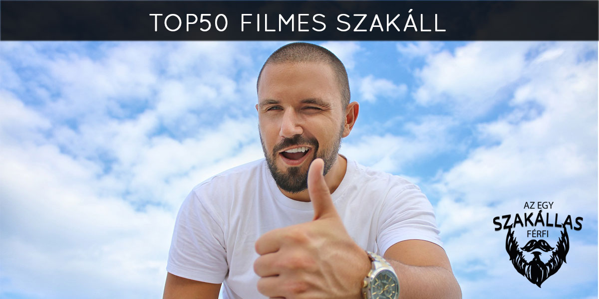 TOP50 Filmes szakáll – 6. rész