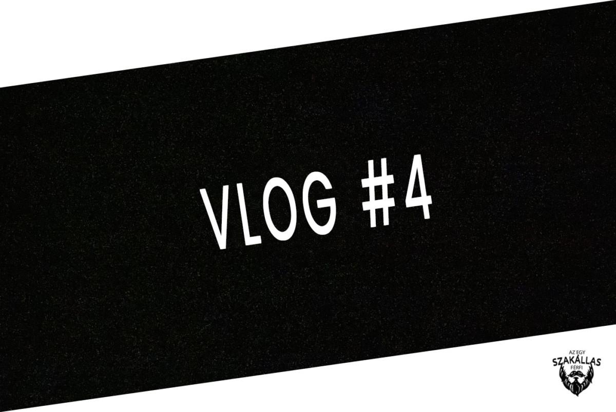 VLOG #4 - VISSZAJELZÉSEK, CSALÁDI VIDEÓBESZÉLGETÉS - az Egy szakállas férfi VLOG-ja mindenről IS