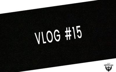 VLOG #15 – ROSSZ NYÁRI SZÜNET? – az Egy szakállas férfi VLOG-ja mindenről IS
