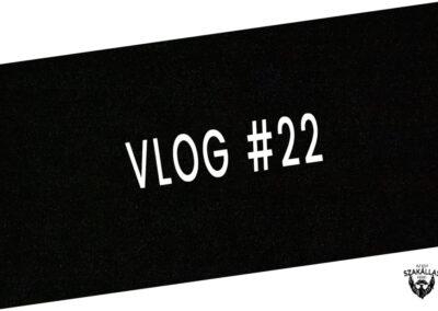 VLOG #22 - EZT TÖRTÉNT MA (TEGNAP) - az Egy szakállas férfi VLOG-ja mindenről IS