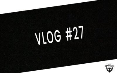 VLOG #27 – EMBERI TÉNYEZŐ – az Egy szakállas férfi VLOG-ja mindenről IS