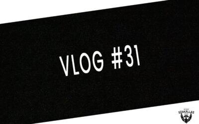 VLOG #31 – JÖVŐKÉP, KÖVETKEZŐ SZÉRIA – az Egy szakállas férfi VLOG-ja mindenről IS