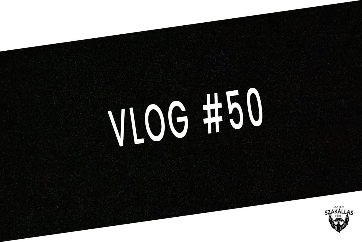 VLOG #50 - AKAR EGY VÍZPARTI HÁZIKÓT !!! - az Egy szakállas férfi VLOG-ja mindenről IS
